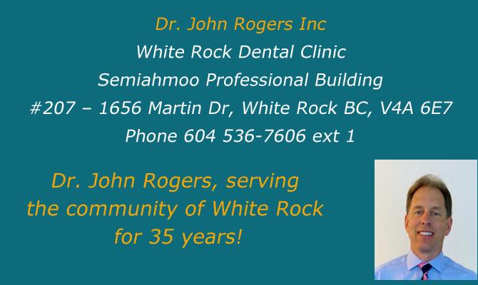 Dr. John Rogers Inc ! White Rock Dental Clinic