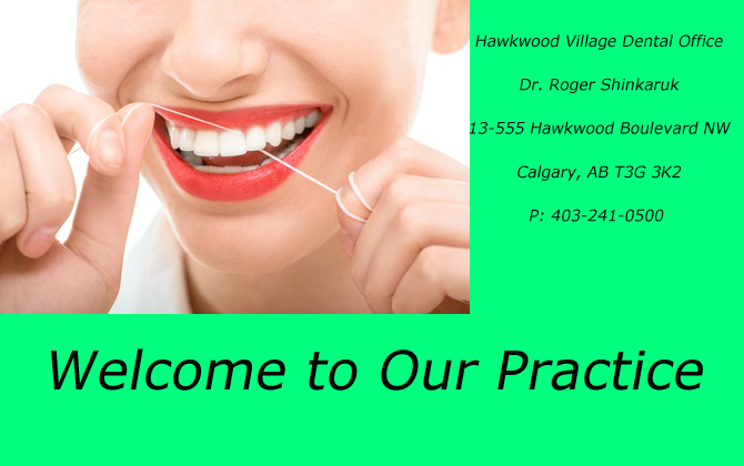 Hawkwood Village Dental Office ! Dr. Roger Shinkaruk