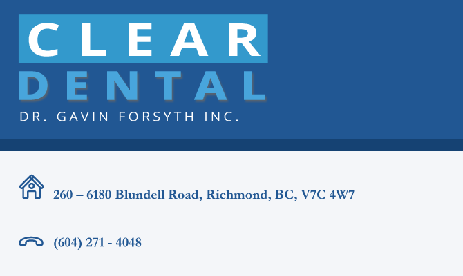 Clear Dental Centre|Richmond Dentist|Vancouver Dentists
