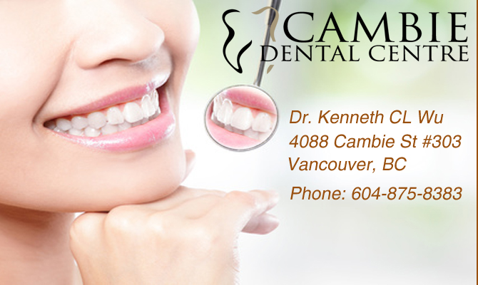 Cambie Dental Centre |Dr. Kenneth CL Wu