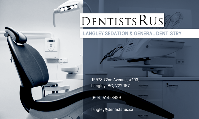 Langley Dentists for Sedation & General Dentistry- Dentist In Langley