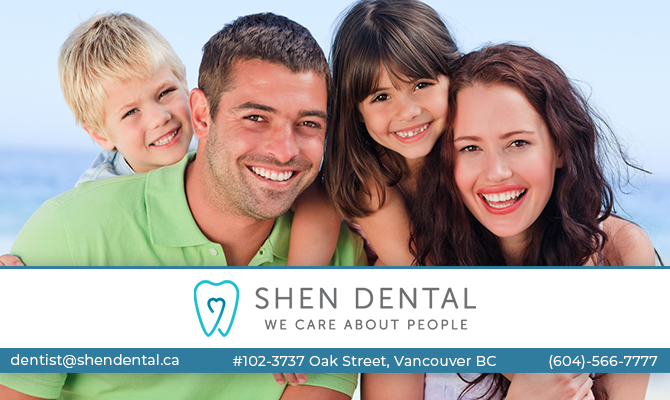 Shen Dental Vancouver BC- Oak Street Dentist